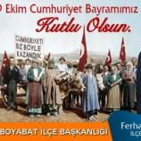 Başkan Ferhat Yıldızdan Cumhuriyet Bayramı Kutlama Mesajı…….