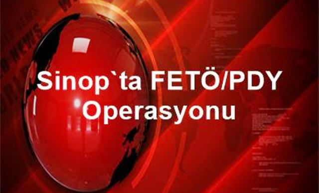 Sinop`ta_FETÖ-PDY_Operasyonu