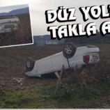 Otomobil Düz Yolda Takla Attı….