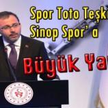 Vekil Dr. Nazım Maviş ; Spor Toto Teşkilatından Sinop Spor' a Büyük Yardım….