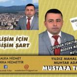 Mustafa Tufan Yıldız Mahallesi Muhtar Adaylığını Açıkladı….