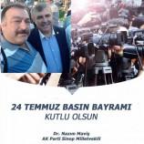 AK PARTİ Sinop Milletvekili Nazım Maviş 24 Temmuz Gazeteciler Ve Basın Bayramı Dolayısıyla Bir Kutlama Mesajı Yayınladı…