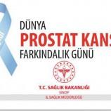 15 Eylül Dünya Prostat Kanseri Farkındalık Günü…