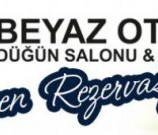 """Beyaz Otel Düğün Salonu & Cafe, Şimdi Erken Rezervasyon Zamanı, """"AŞKIN ADI BEYAZ"""" Olsun…"""