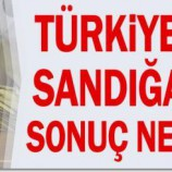 Türkiye Yarın Sandığa Gitse Sonuç Ne Olacak?…