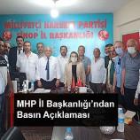 MHP İl Başkanlığı'ndan Basın Açıklaması…
