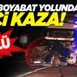 Sinop Boyabat yolunda feci kaza: 1 ölü…